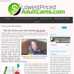 Lowest Priced Adult Cams site reviews