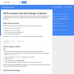 Write reviews and add ratings of places - Computer - Google Maps Help