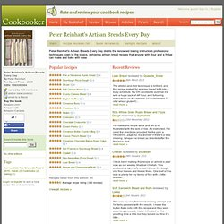 Recipe Reviews from Peter Reinhart's Artisan Breads Every Day at Cookbooker.com
