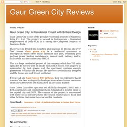 Gaur Green City: A Residential Project with Brilliant Design