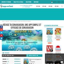 Révise ta conjugaison, une app simple et efficace de conjugaison - App-enfant