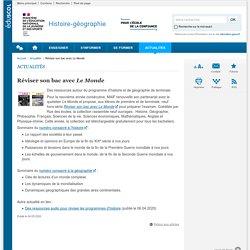 Réviser son bac avec Le Monde-Histoire-géographie-Éduscol