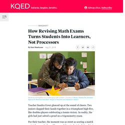 How Revising Math Exams Turns Students Into Learners, Not Processors