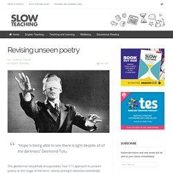 Revising unseen poetry » Slow Teaching