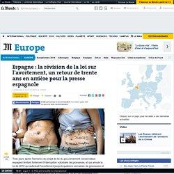 Espagne : la révision de la loi sur l'avortement, un retour de trente ans en arrière pour la presse espagnole