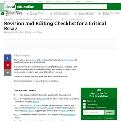 Revision and Editing Checklist for a Critical Essay - Writing About Fiction, Poetry, and Plays