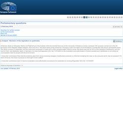 PARLEMENT EUROPEEN - Réponse à question E-001040-16 Révision du règlement sur les pesticides