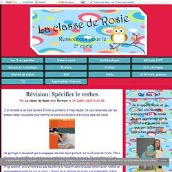 Révision: Spécifier le verbes - La classe de Rosie