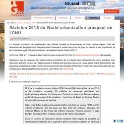 Révision 2018 du World urbanization prospect de l'ONU