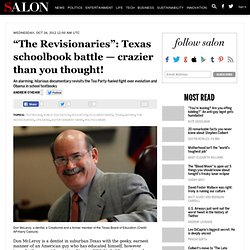 """The Revisionaries"": Texas schoolbook battle — crazier than you thought!"