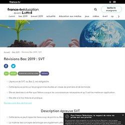 Révisions Bac 2019 : SVT - Dossier - France tv Éducation