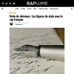 Fiche de révisions : Les figures de style avec le rap français - Raplume