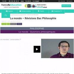 La morale – Révisions Bac Philosophie