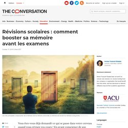 Révisions scolaires: comment booster samémoire avant lesexamens