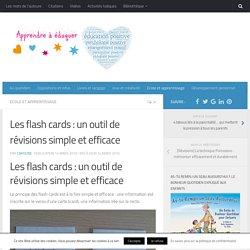 Les flash cards : un outil de révisions simple et efficace
