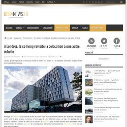 A Londres, le co-living revisite la colocation à une autre échelle – UrbaNews
