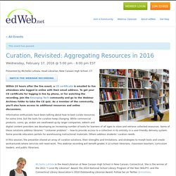 Curation, Revisited: Aggregating Resources in 2016