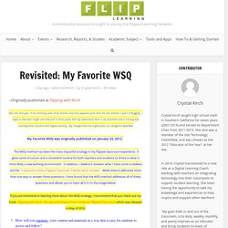 Revisited: My Favorite WSQ – Flipped Learning Network Hub