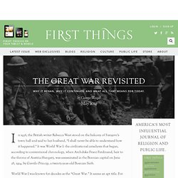 The Great War Revisited by George Weigel