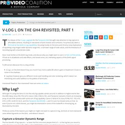 V-Log L on the GH4 revisited, part 1 by Adam Wilt - ProVideo Coalition