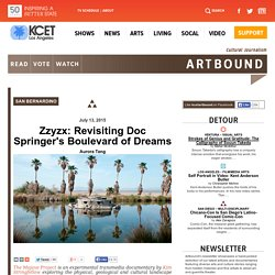 Zzyzx: Revisiting Doc Springer's Boulevard of Dreams