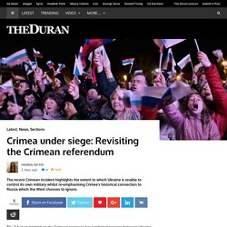 Crimea under siege: Revisiting the Crimean referendum