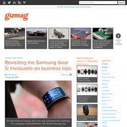 Revisiting the Samsung Gear S: Invaluable on business trips