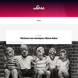 Révisons nos classiques: Diane Arbus