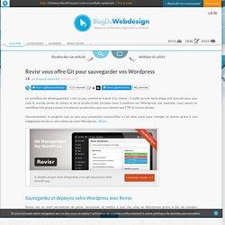 Revisr vous offre Git pour sauvegarder vos Wordpress