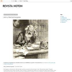 Arte y libertad burguesa ~ NOTON