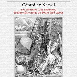 Tinta China, Revista de Literatura: Gèrard de Nerval (trad. de Pedro José Vizoso)