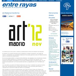 Revista Entre Rayas » Art Madrid se transforma