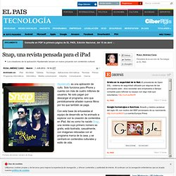 Snap, una revista pensada para el iPad