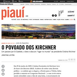 revista piauí - O povoado dos Kirchner