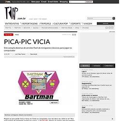 Pica-Pic vicia - {Revista Trip}