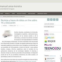 Revistas y bases de datos on line sobre TIC y Educación – manuel area-moreira