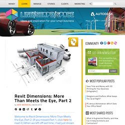 РАЗМЕРЫRevit Dimensions: More Than Meets the Eye, Part 2