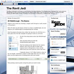The Revit Jedi: 3D Walkthrough - The Basics