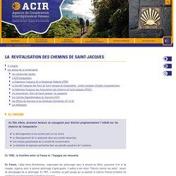 ACIR Compostelle LA REVITALISATION DES CHEMINS DE SAINT-JACQUES