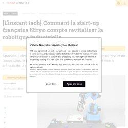[L'instant tech] Comment la start-up française Niryo compte revitaliser la robotique industrielle