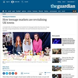 3.3.2 - How teenage markets are revitalising UK towns