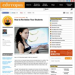 How to Revitalize Your Students