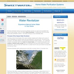 Revitalized Water - Natural Energized Vortex Water