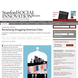 Revitalizing Struggling American Cities (September 16, 2011)