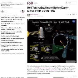 Hell Yes: NASA Aims to Revive Kepler Mission with Clever Plan