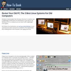 Revive Your Old PC: The 3 Best Linux Systems For Old Computers