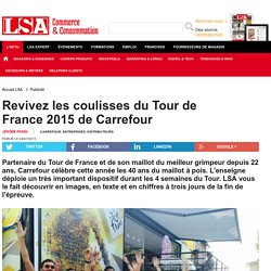 Revivez les coulisses du Tour de France 2015...
