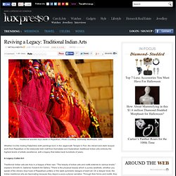 Reviving a Legacy: Traditional Indian Arts