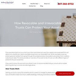 Does Revocable and Irrevocable Trusts Can Protect Your Assets?