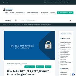 ERR_CERT_REVOKED Error in Google Chrome